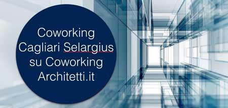 Coworking Cagliari Selargius per Architetti e Designer